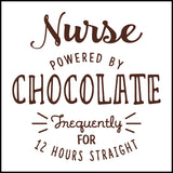 MISSY NURSE T-SHIRT • NURSE: POWERED BY CHOCOLATE! • Free Shipping! - MSST-4428 - Rhino Junction Apparel - 1