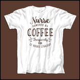 "ADULT NURSE T-SHIRT • Cute Text Design- ""Nurse: Powered by Coffee!""- ASST-4429 - Rhino Junction Apparel - 2"