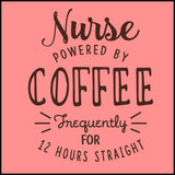 "MISSY NURSE T-SHIRT • Awesome Text Design- ""Nurse: Powered by Coffee!""- MSST-4429 - Rhino Junction Apparel - 1"