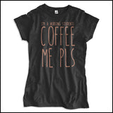 JUNIORS NURSE T-SHIRT • I AM A NURSING STUDENT...COFFEE ME PLS! • JSST-4431 - Rhino Junction Apparel - 4