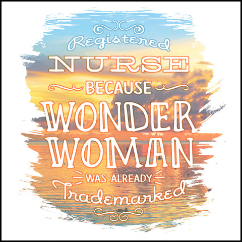 JUNIORS NURSE T-SHIRT • Sunset Design-Nurses are Wonder Women !-JSST-4446 - Rhino Junction Apparel - 1