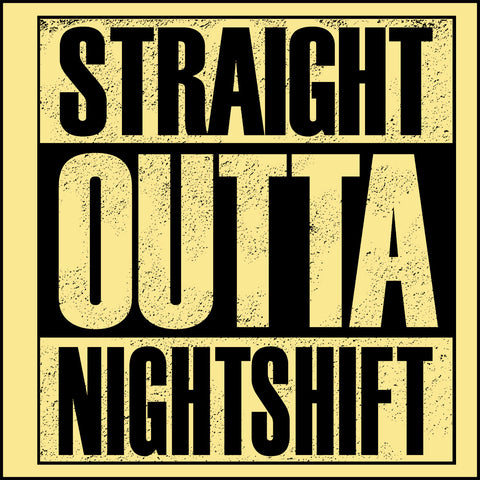 JUNIORS NURSE T-SHIRT • Straight Outta Night Shift! • Compton Parody-JSST-4408 - Rhino Junction Apparel - 1