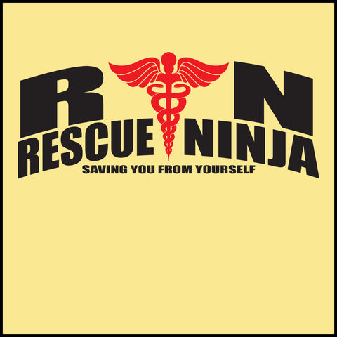 MISSY NURSE T-SHIRT • RN: Rescue Ninja- Saving you from Yourself! LOL!-MSST-4435 - Rhino Junction Apparel - 1
