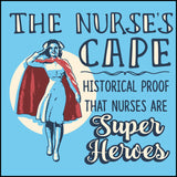 JUNIORS NURSE T-SHIRT • Nurse's Cape =Proof Nurses are Super Heroes!-JSST-4436 - Rhino Junction Apparel - 1