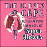 MISSY NURSE T-SHIRT • Nurse's Cape =Proof Nurses are Super Heroes!-MSST-4436 - Rhino Junction Apparel - 1