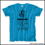 Adult NURSE T-SHIRT • Nurse... Silently Screams for Coffee! - Funny!   ASST-4437 - Rhino Junction Apparel - 4