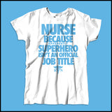 MISSY NURSE T-SHIRT • NURSE...Because SUPER HERO isn't a Job Title. -MSST-4439 - Rhino Junction Apparel - 3