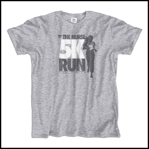 ADULT NURSE T-SHIRT • The Nurse 5K - Running All Day!  • Free Shipping! - ASST-4442 - Rhino Junction Apparel - 3