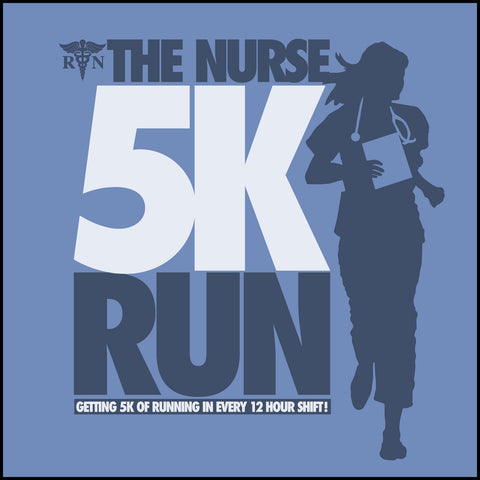 JUNIORS NURSE T-SHIRT • The Nurse 5K - Running All Day!  • Free Shipping! - JSST-4442 - Rhino Junction Apparel - 1