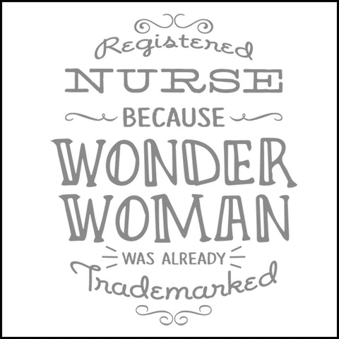 JUNIORS NURSE T-SHIRT • NURSE: because WONDER WOMAN was Trademarked • JSST-4443 - Rhino Junction Apparel - 1