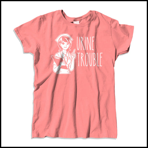 MISSY NURSE T-SHIRT • URINE TROUBLE! • Funny Nurse Tee! LMAO! - MSST-4444 - Rhino Junction Apparel - 4