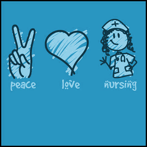 ADULT NURSE T-SHIRT - PEACE • LOVE • NURSES! • Cute Nurse Tee!  -ASST-4432 - Rhino Junction Apparel - 1