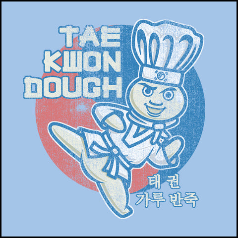 Dough Boy Parody Taekwondo Design- TAEKWONDO T-SHIRT - Tae Kwon DOUGH- ASST442 - Rhino Junction Apparel - 1