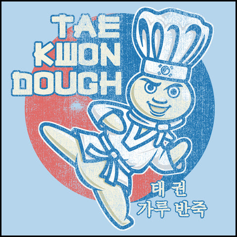 Dough Boy Parody Taekwondo Design- TAEKWONDO T-SHIRT - Tae Kwon DOUGH- MSST442 - Rhino Junction Apparel - 1