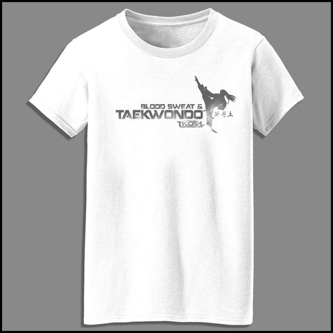 Favorite Ladies TAE KWON DO T-SHIRT  - Blood Sweat & TaeKwonDo Design! -MST418 - Rhino Junction Apparel - 2