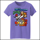 BOARD BREAKING T-Shirt! Karate-TKD-Kung Fu-Jiu-Jitsu-Martial Arts - I BREAK BOARDS!- MST448 - Rhino Junction Apparel - 2
