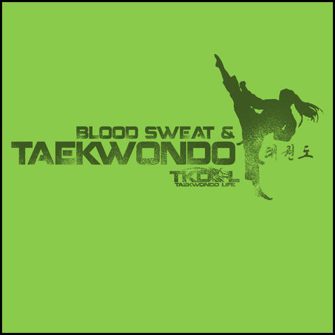 Favorite Girls TAE KWON DO T-SHIRT  - Blood Sweat & TaeKwonDo Design! -YGST418 - Rhino Junction Apparel - 1