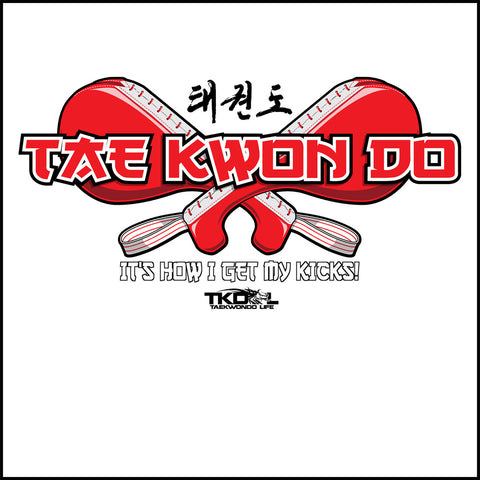 Getting My Kicks! TAEKWONDO T-SHIRT - Crossed Paddles Design TKD- JSST443 - Rhino Junction Apparel - 1