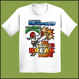 BOARD BREAKING-TSHIRTS-GREAT TAEKWONDO GIFT! - I BREAK BOARDS! - YGSS448 - Rhino Junction Apparel - 2