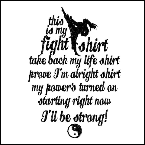 This is My FIGHT SHIRT T-SHIRT-Karate-Taekwondo-Jiu-Jitsu...-MST462 - Rhino Junction Apparel - 1