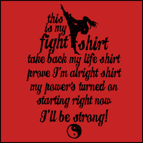 This is My FIGHT SHIRT T-SHIRT-Karate-Taekwondo-Jiu-Jitsu...-JST462 - Rhino Junction Apparel - 1