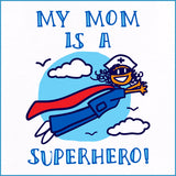 Nurse Design Onesie • My Mom is a SUPER HERO! • Flying Nurse Graphic• - WNZ-4453 - Rhino Junction Apparel - 2