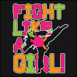 Fight Like Girl!-Taekwondo Karate Kung Fu Jiu-Jitsu MMA Tshirt  - MST434 - Rhino Junction Apparel - 1