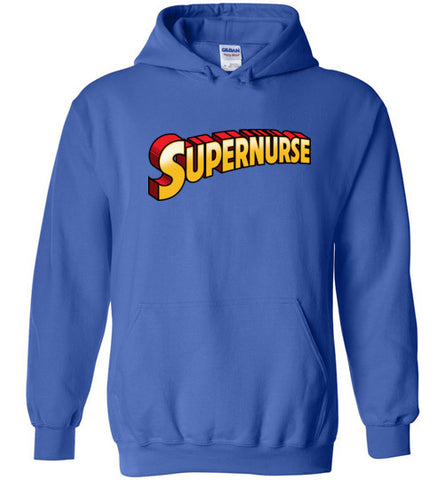 ADULT NURSE HOODIE • Its a bird, It's a plane, It's...SUPER NURSE! AHDY-4440