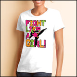 Fight Like Girl!-Taekwondo Karate Kung Fu Jiu-Jitsu MMA Tshirt  - MST434 - Rhino Junction Apparel - 3