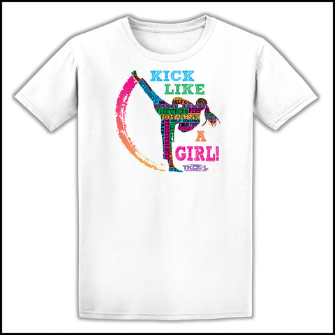 KICK LIKE A GIRL! Awesome Graphic! Our Best Selling Taekwondo T-Shirt -ASST-419 - Rhino Junction Apparel - 1