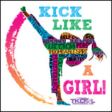 GIRL KICK! - TAEKWONDO T-SHIRT GREAT GIFT -Yes!- Kick Like a Girl! -YGSS-419 - Rhino Junction Apparel - 1