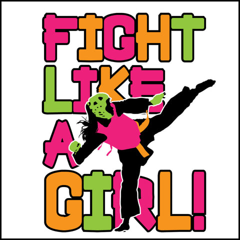 Fight Like Girl!-Taekwondo Karate Kung Fu Jiu-Jitsu MMA Tshirt -YGLS434 - Rhino Junction Apparel - 1
