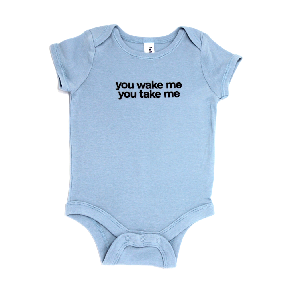 Snugfits - Onesie - 3 Colours - You Wake Me You Take Me - Along Came Baby, Ltd - 3