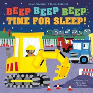 Beep Beep Beep, It's Time For Sleep!