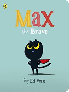 Max the Brave (Board Book)