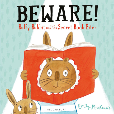 Beware Ralfy Rabbit and The Secret Book Biter