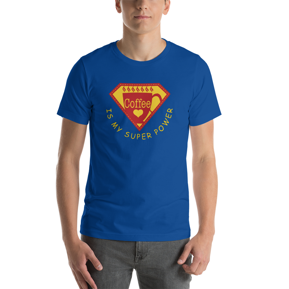 COFFEE IS MY SUPER POWER - Short-Sleeve Unisex T-Shirt • RobbyZEN