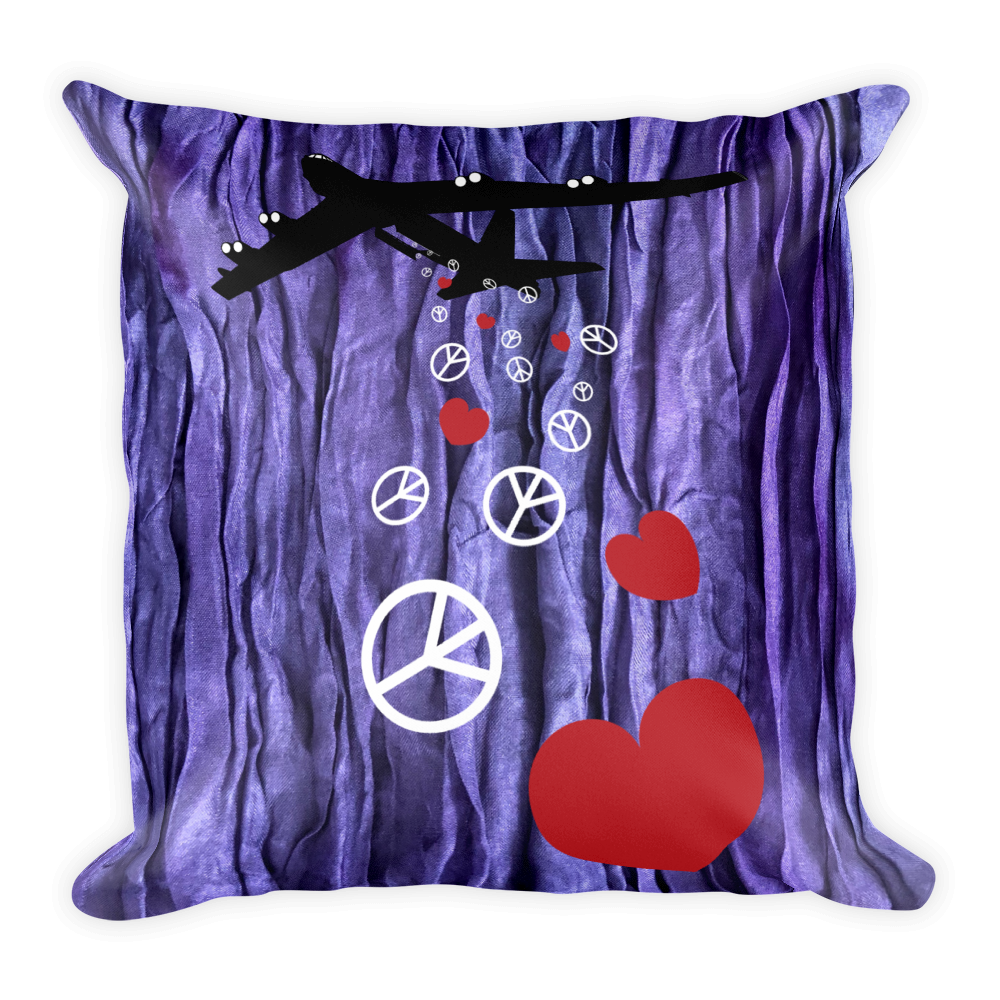 B-52 BOMBING FOR PEACE AND LOVE • RobbyZEN - Square Pillow