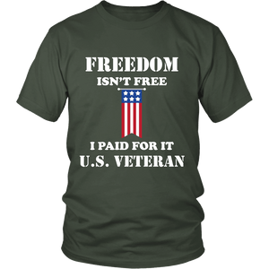 Freedom Isn't Free US Army Veteran Military T Shirt Tee - creative watcher