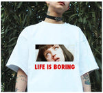 Life is Boring T-shirt - creative watcher