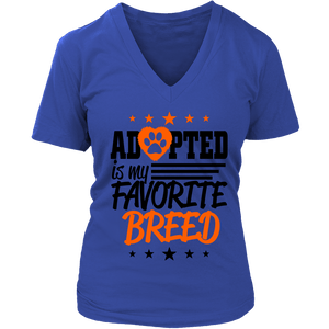 New Women V Neck Dog Cat Animal Lover Adopted Is My Favorite Breed T Shirt - creative watcher