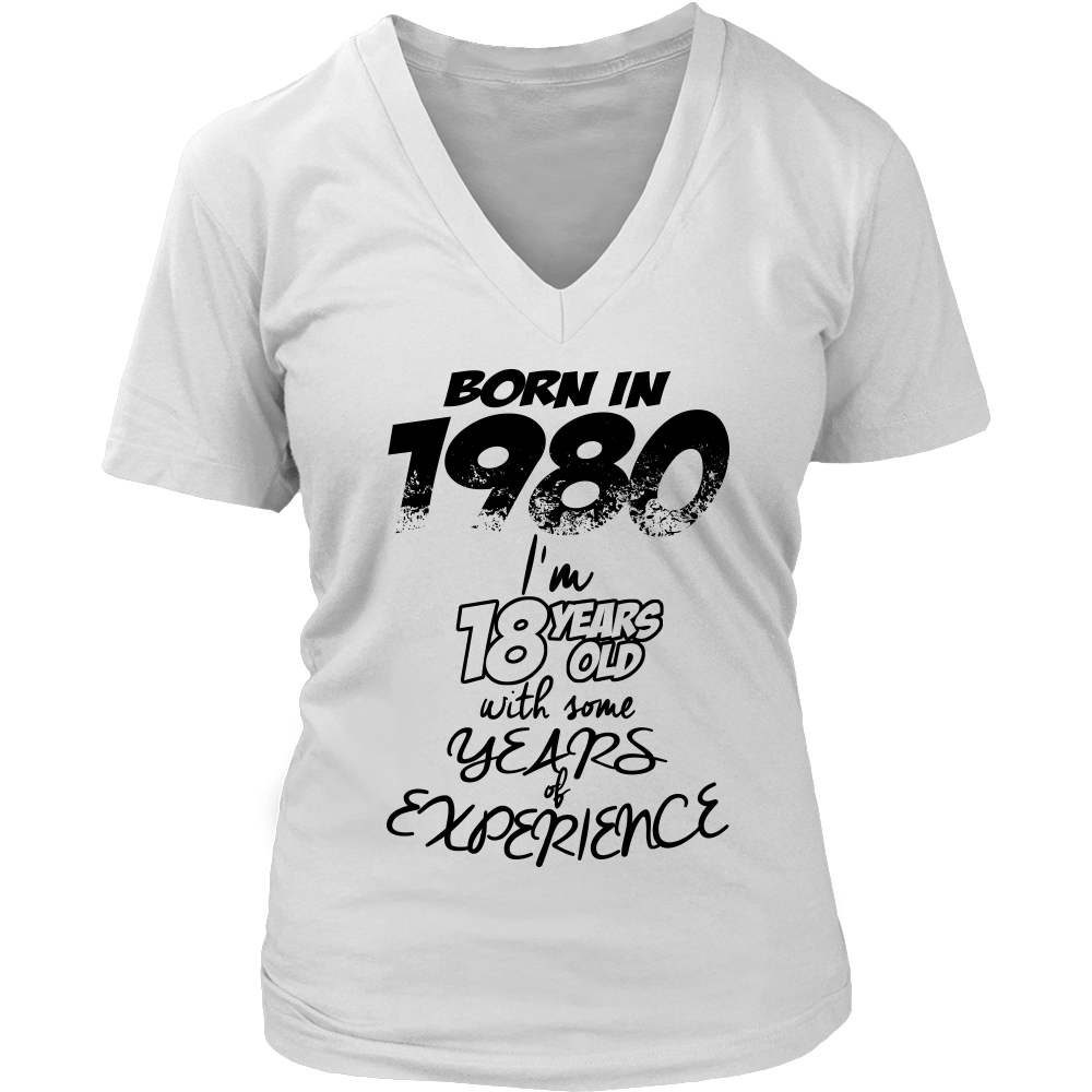 Born In 1980 I'm 18 Years Old With Some Years Of Experience Women T Shirt Tee - creative watcher