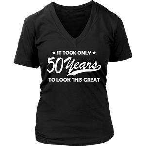 It Only Took 50 Years To Look This Good Women Sassy V Neck T Shirt Tee - creative watcher