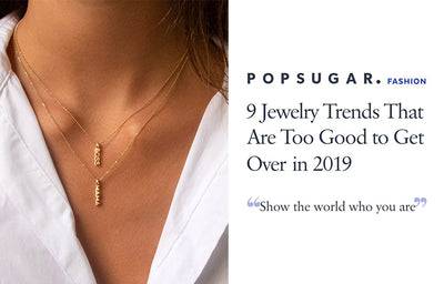 POPSUGAR - 9 Jewelry Trends That Are Too Good To Get Over