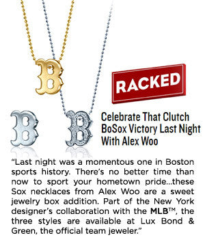 Racked.com - Celebrate that Clutch BoSox Victory Last Night with Alex Woo
