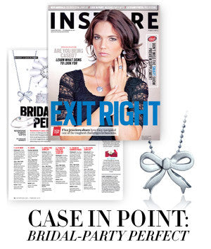Instore Magazine - Case In Point: Bridal-Party Perfect