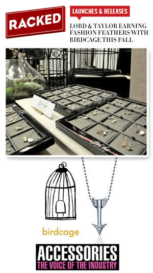 Alex Woo in Racked NY and Accessories Magazine: Lord & Taylor's Birdcage Concept