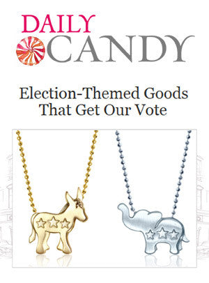 Daily Candy - Election-Themed Goods That Get Our Vote