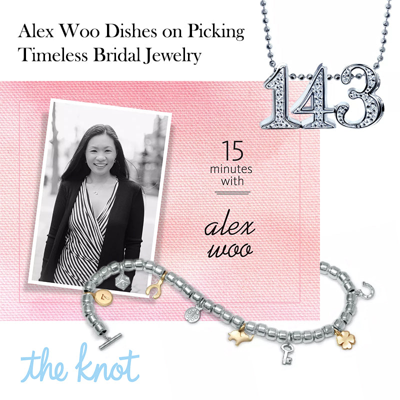 The Knot - Alex Woo Dishes on Picking Timeless Bridal Jewelry