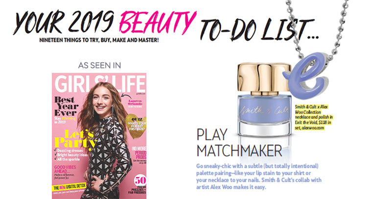 Girl's Life Magazine's 2019 Beauty To-Do List Plays Matchmaker with Alex Woo x Smith & Cult Autograph Collection